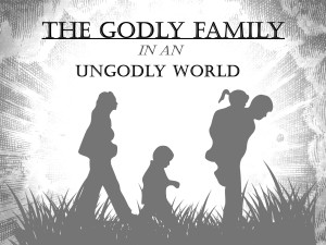 The Godly Family